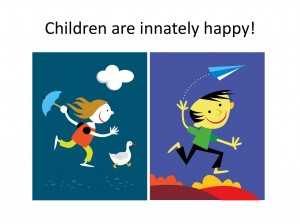 Children are innately happy