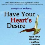 Have Your Heart's Desire book cover