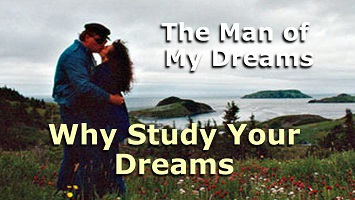 Why Study Your Dreams