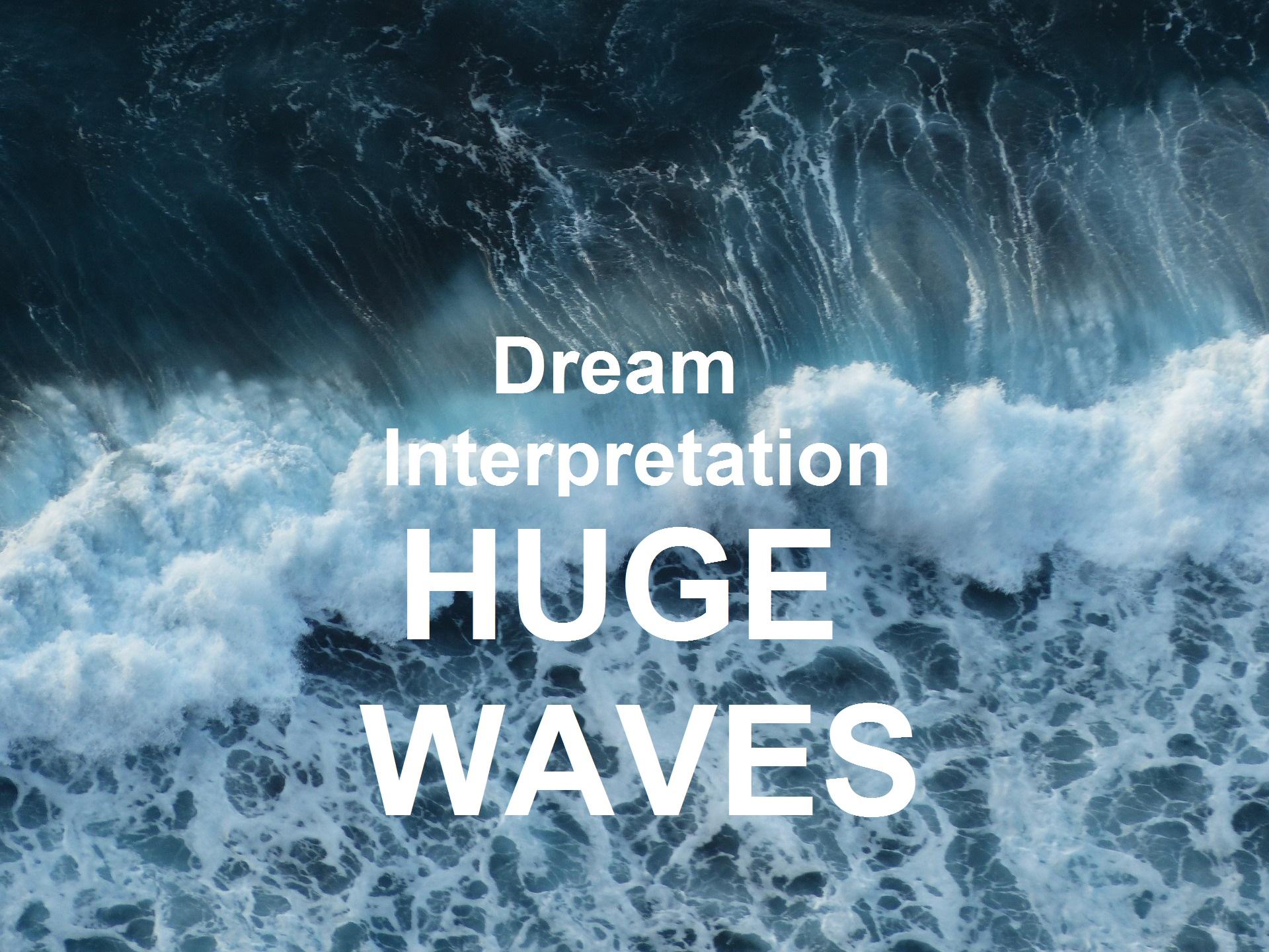 Dream Interpretation Huge Waves