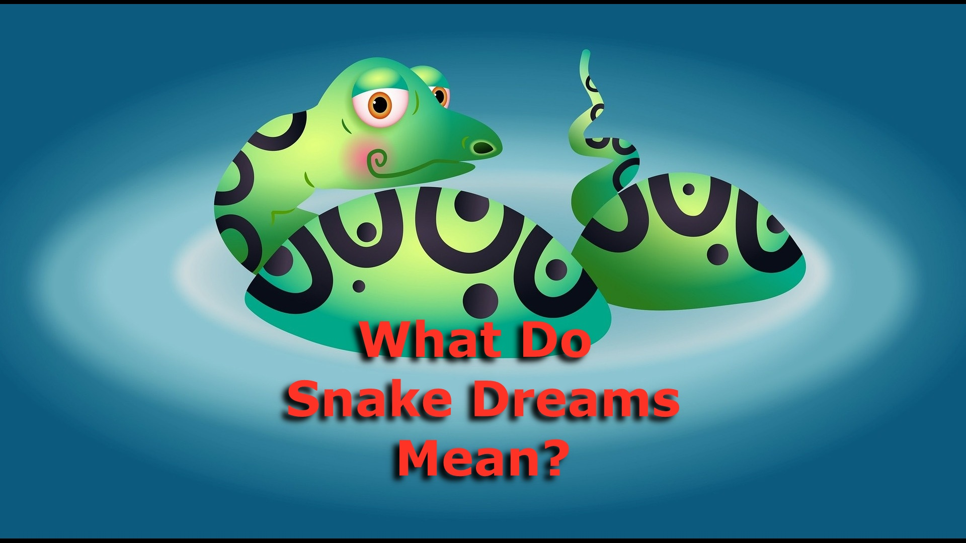 What do snake dreams mean?