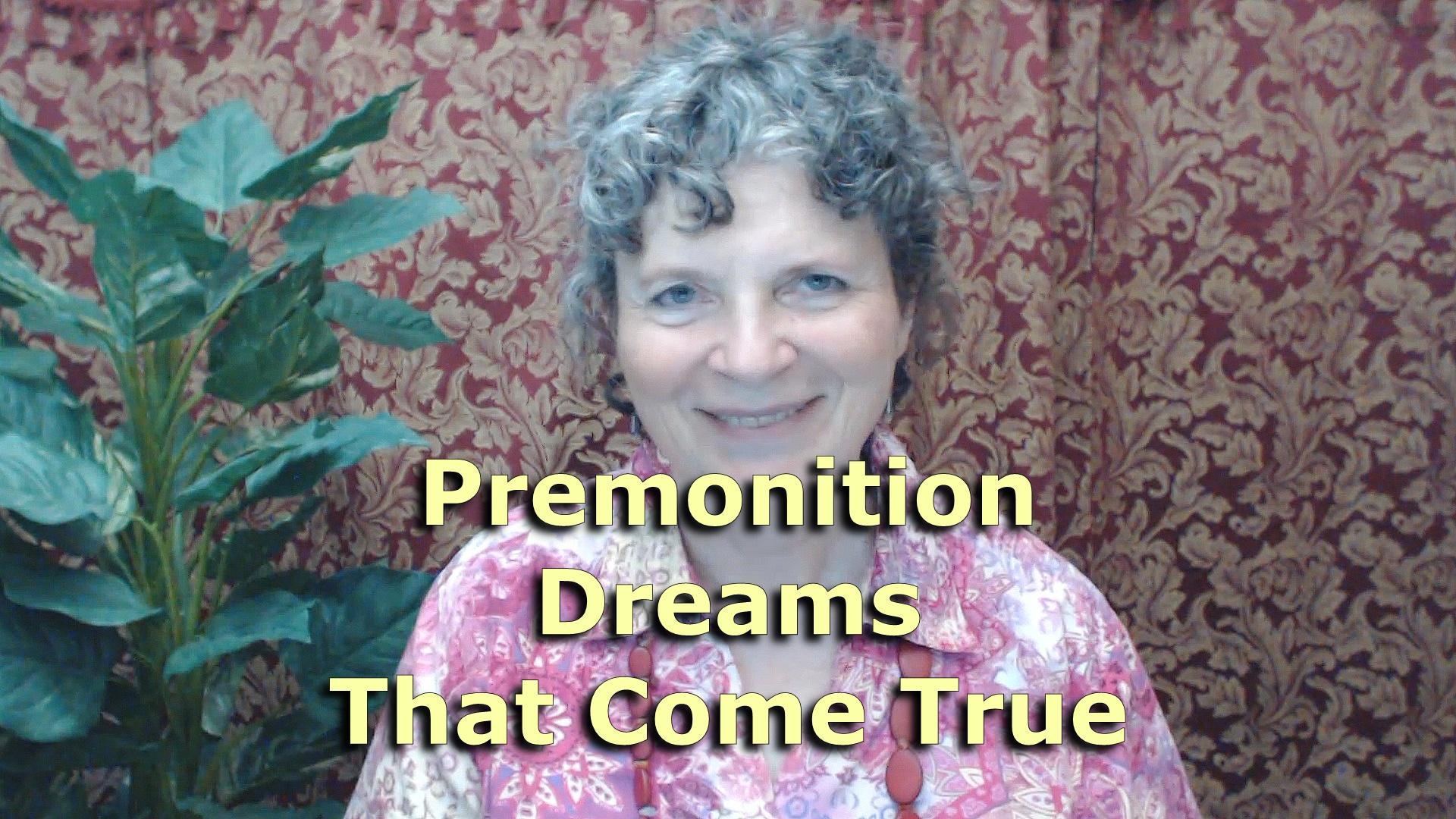 Premonition Dreams That Come True