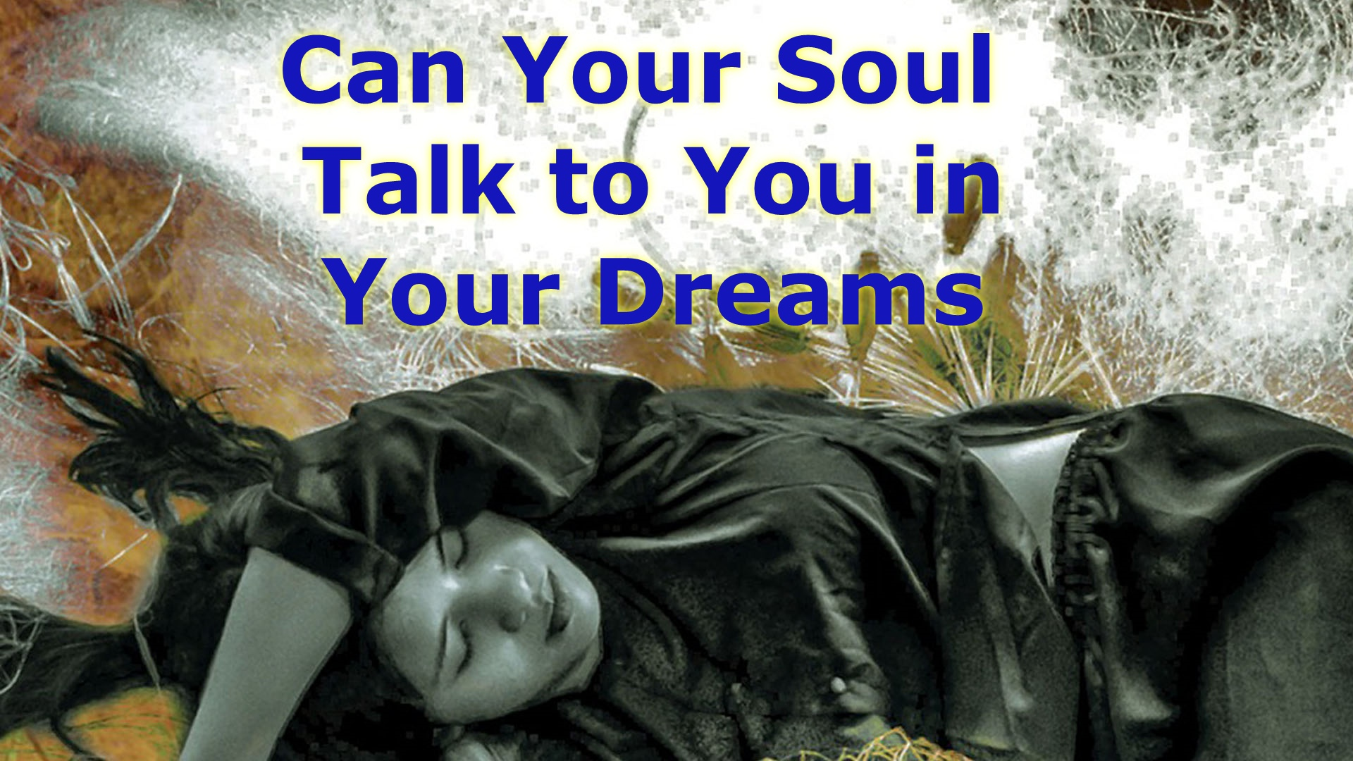 Carol Your Soul Talk to You in Your Dreams