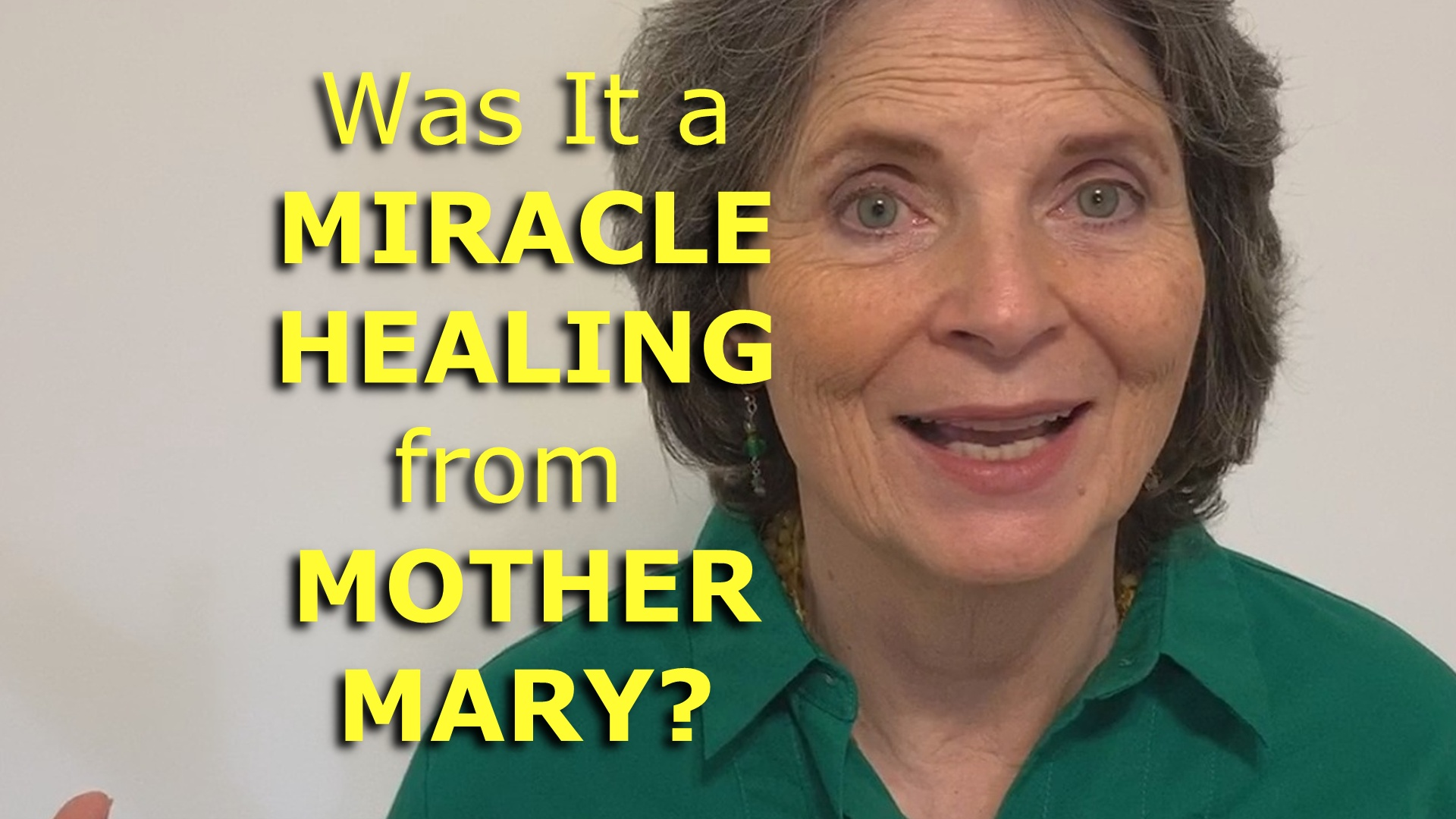 Was it a miraculous healing from mother mary