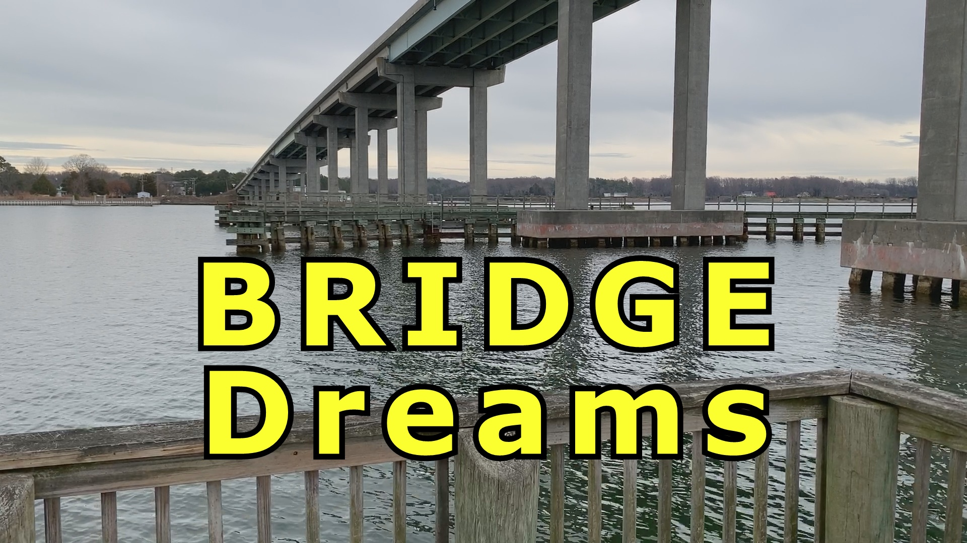 what does it mean to dream about a cement bridge