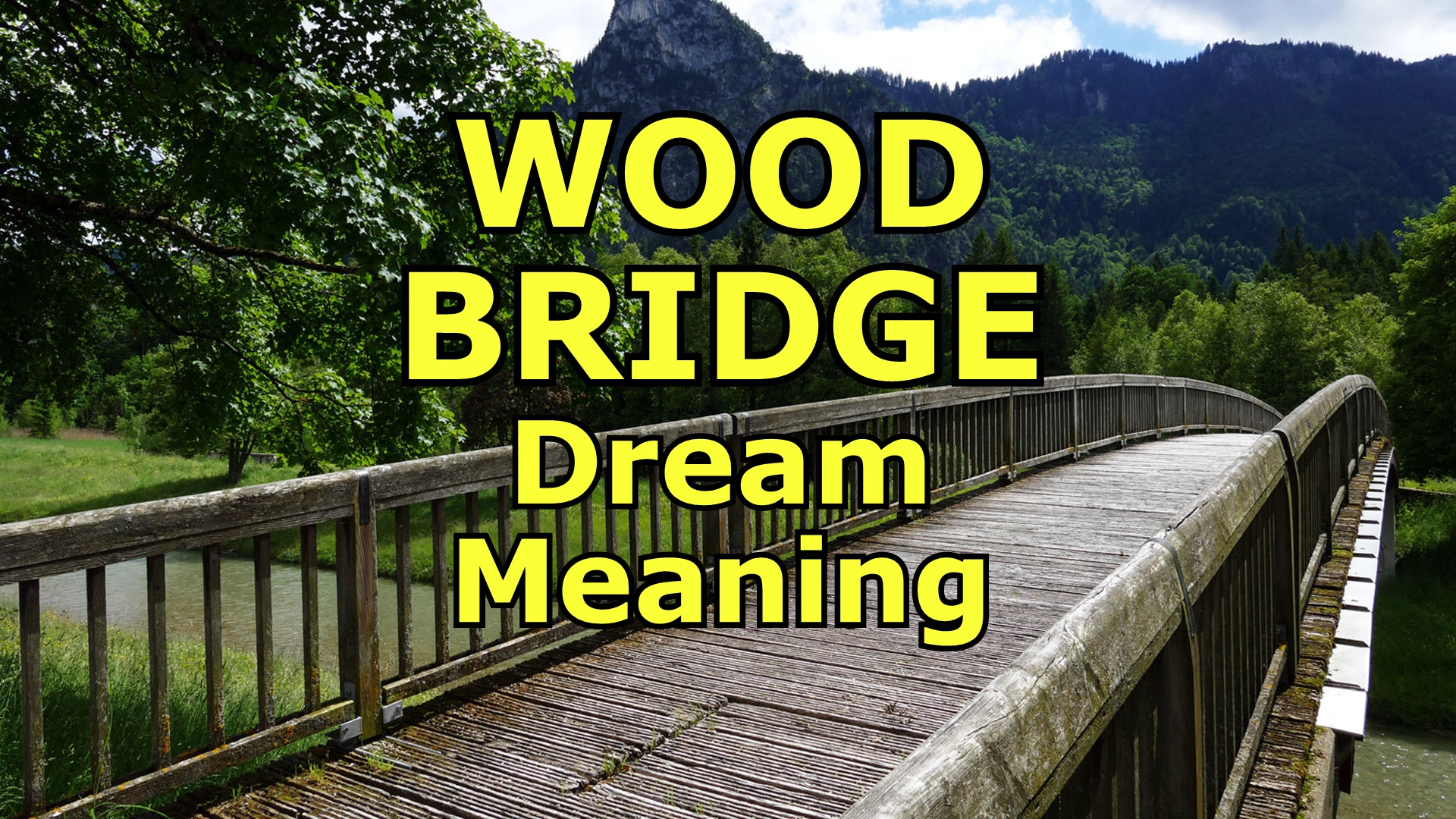 wood bridge dream meaning