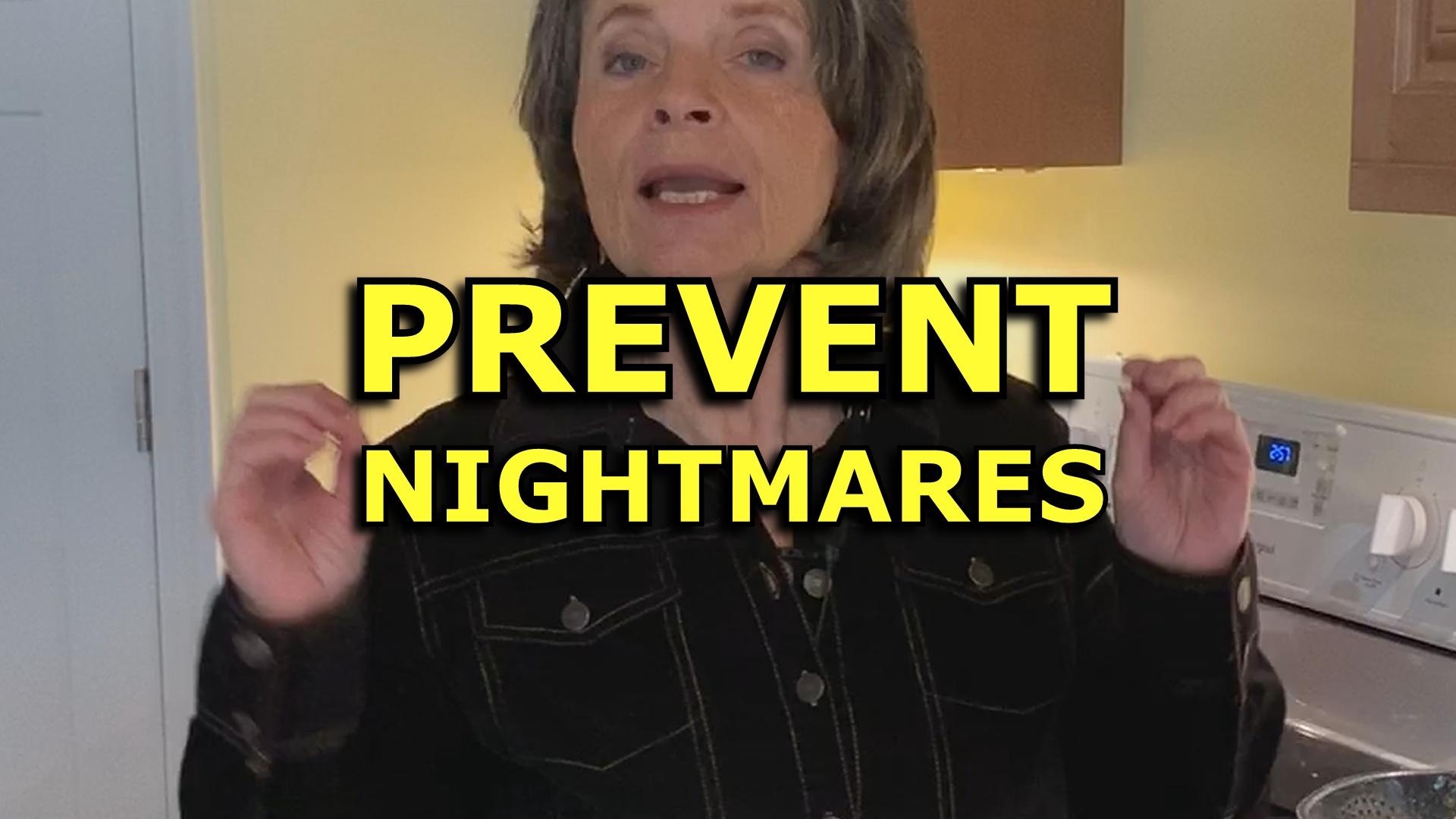 Seven Ways to Prevent Nightmares