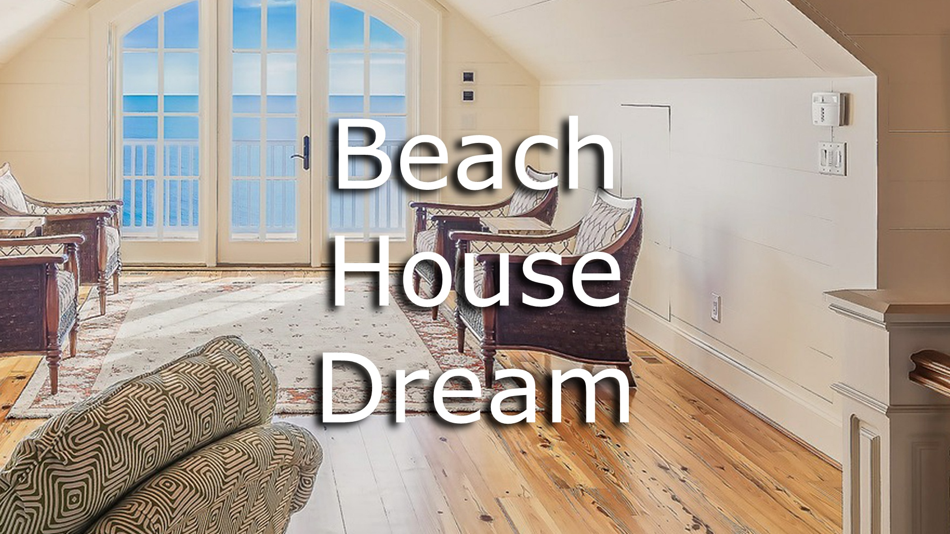 dream about a beach house meaning