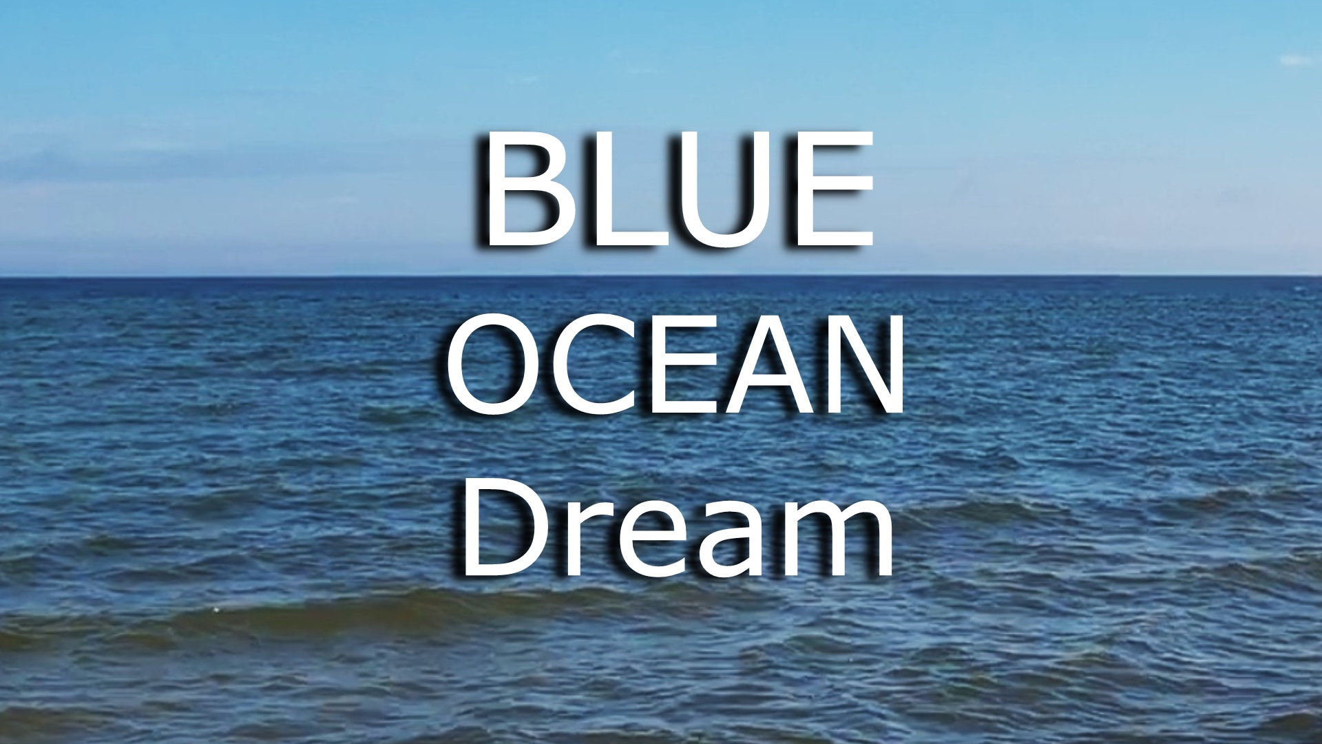 Blue Ocean Dream Meaning