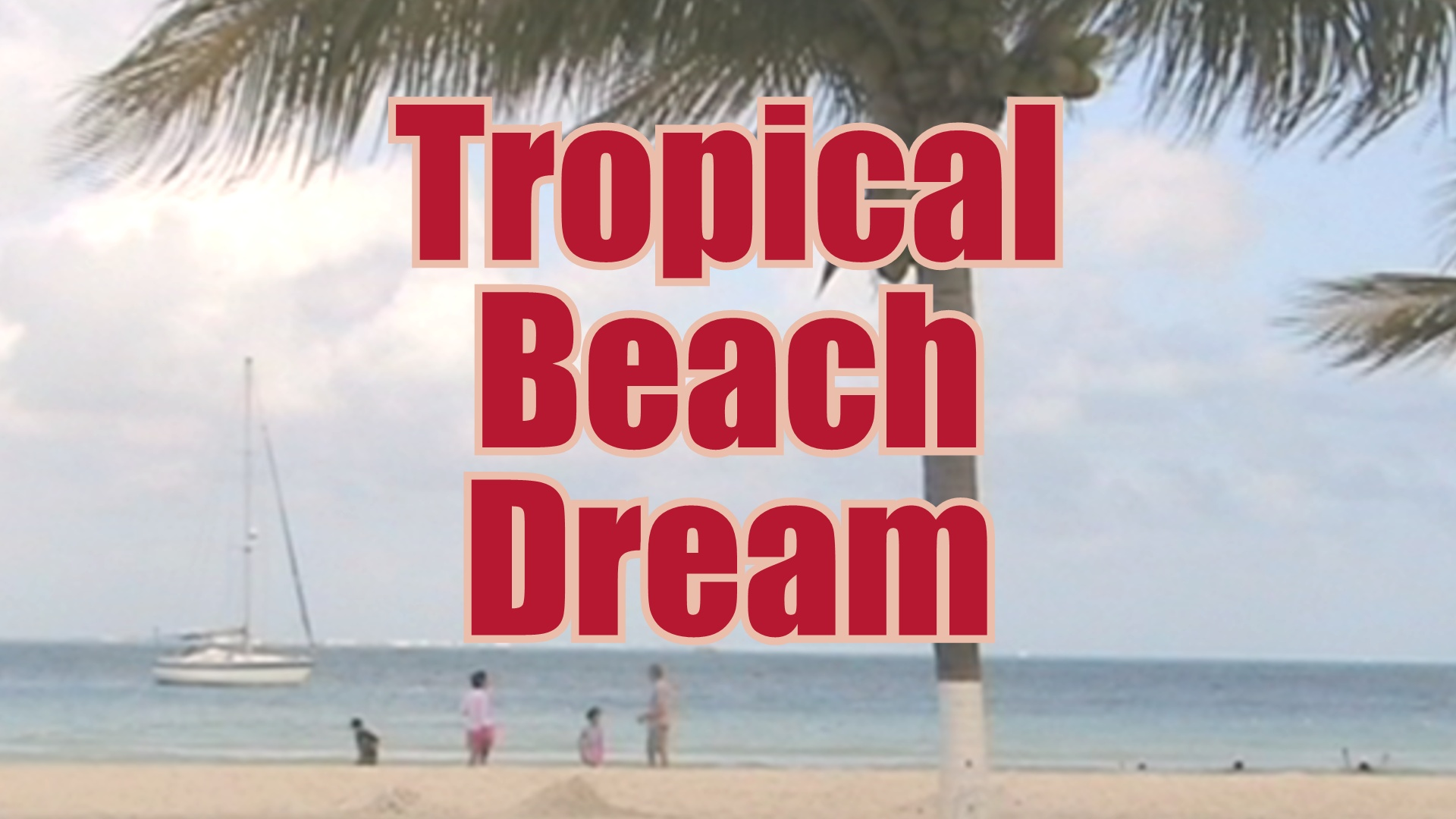 meaning of tropical beach dream