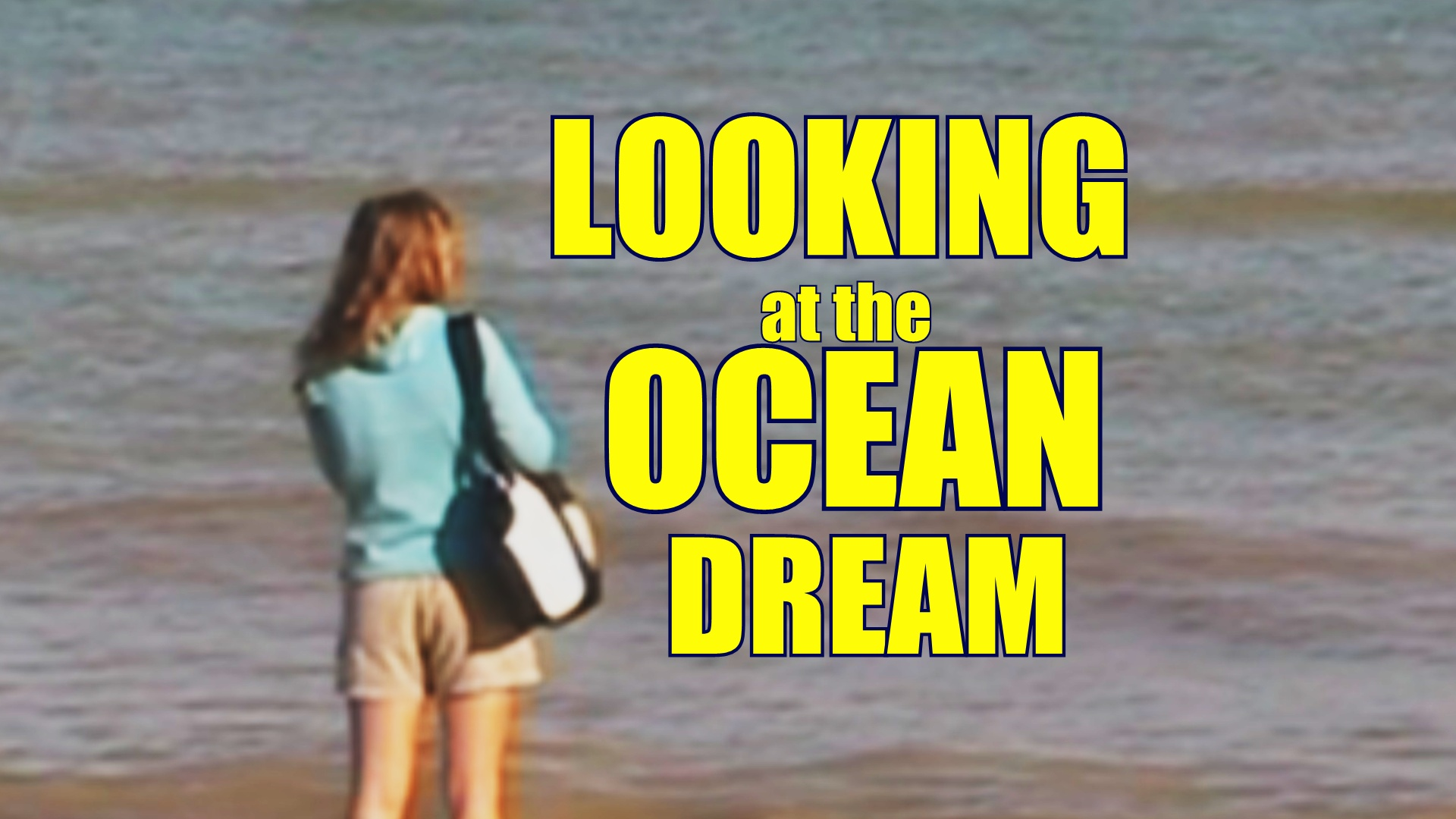 looking at the ocean dream