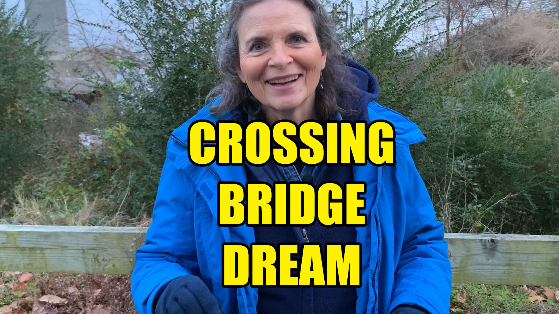 what does it mean to dream about crossing a bridge